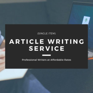 Article Writing Service – Single Item