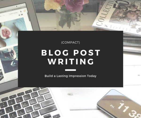 Blog Post Writing - Compact