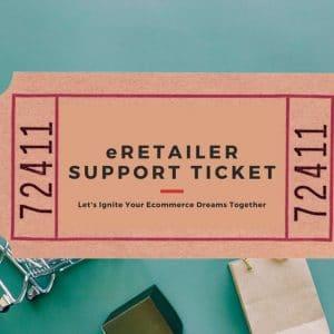 eRetailer Support Ticket