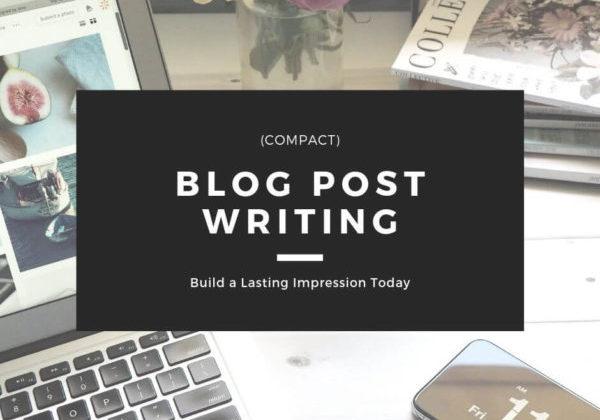 Blog Post Writing - Compact
